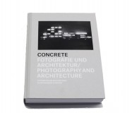 Concrete - Photography & Architecture