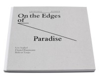 On the Edges of Paradise